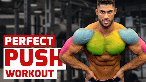 Perfect Push Workout